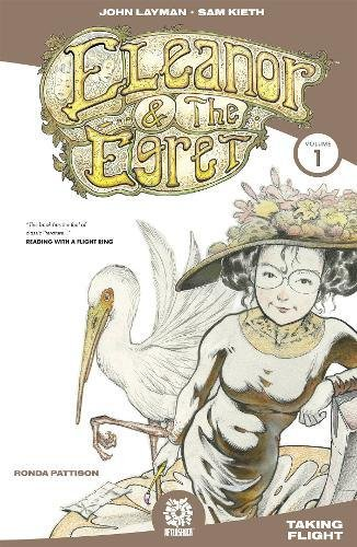 Eleanor and the Egret Vol. 1: Taking Flight