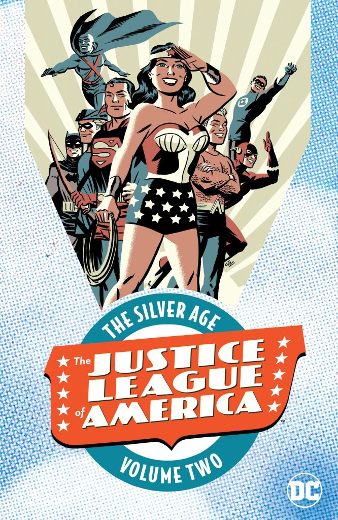 The Justice League of America: The Silver Age Volume Two