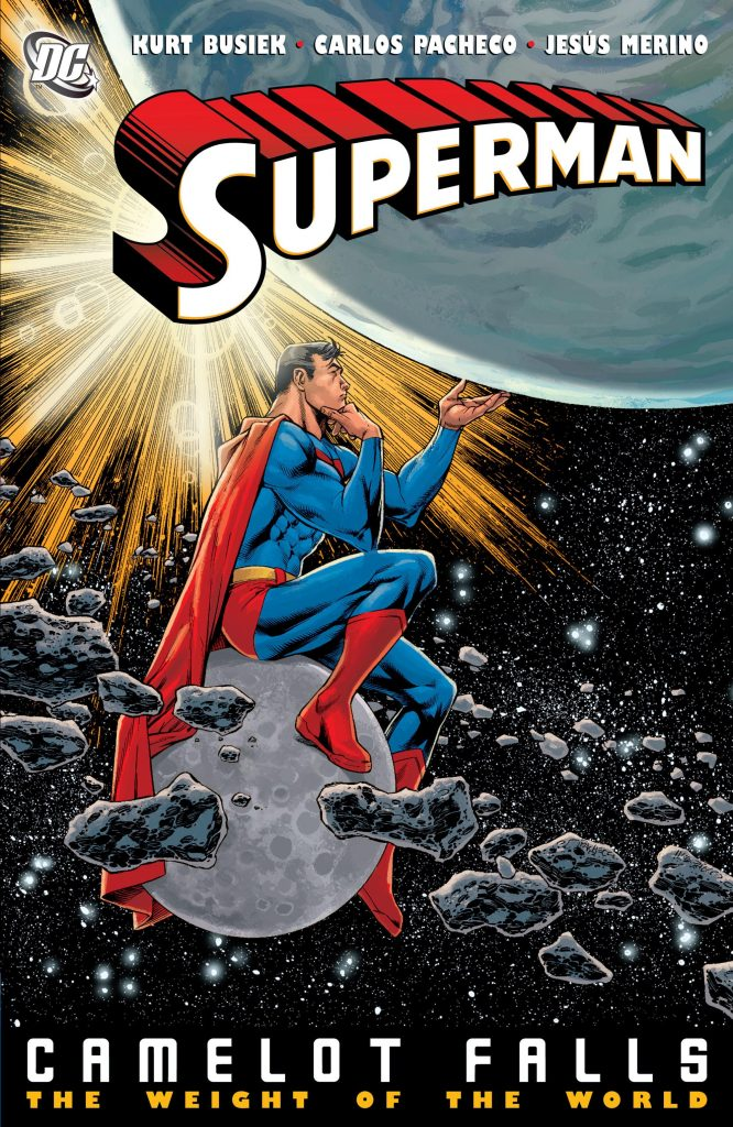 Superman: Camelot Falls – The Weight of the World
