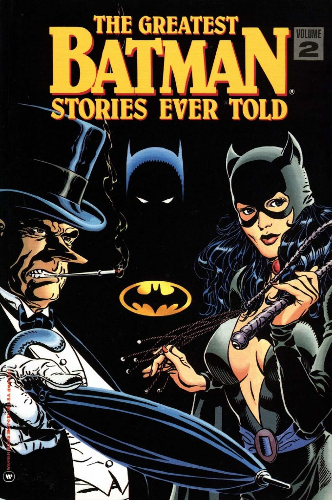 The Greatest Batman Stories Ever Told Vol. 2