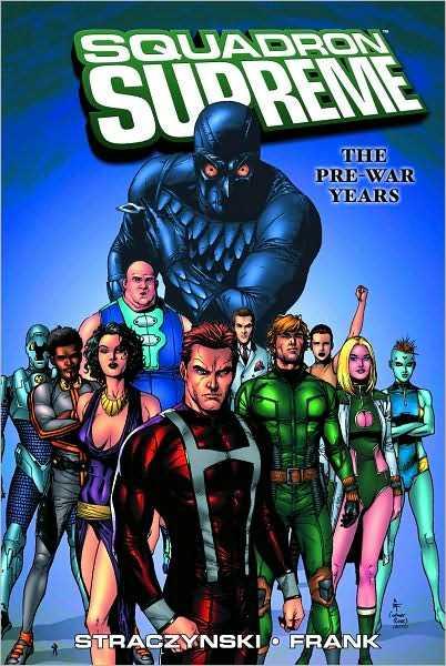 Squadron Supreme: The Pre-War Years