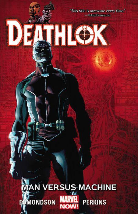 Deathlok: Man Versus Machine