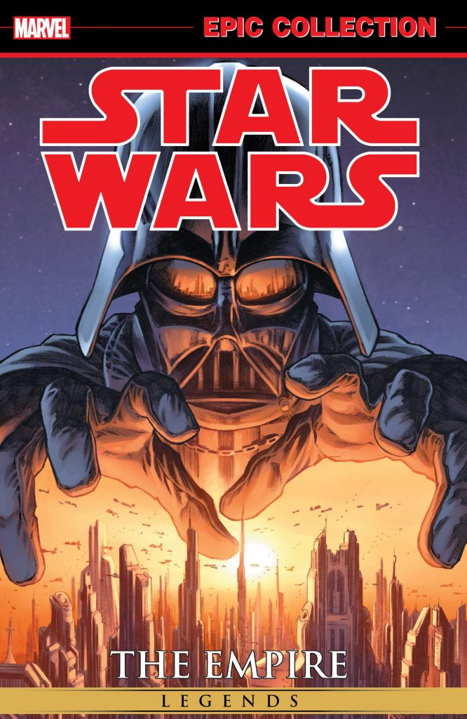 Marvel Epic Collection: Star Wars Legends – The Empire Vol. 1