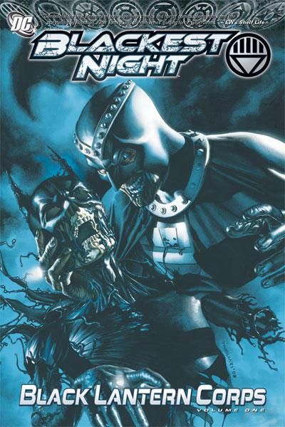 Blackest Night: Black Lantern Corps Volume One