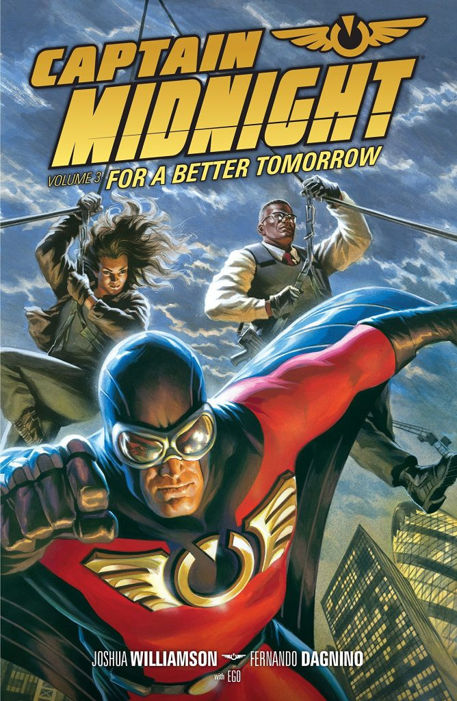 Captain Midnight Volume 3: For a Better Tomorrow