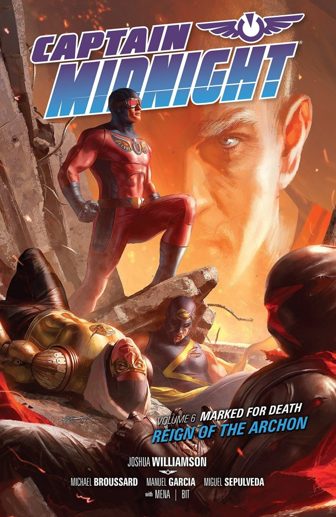 Captain Midnight Volume 6: Marked for Death – Reign of the Archon