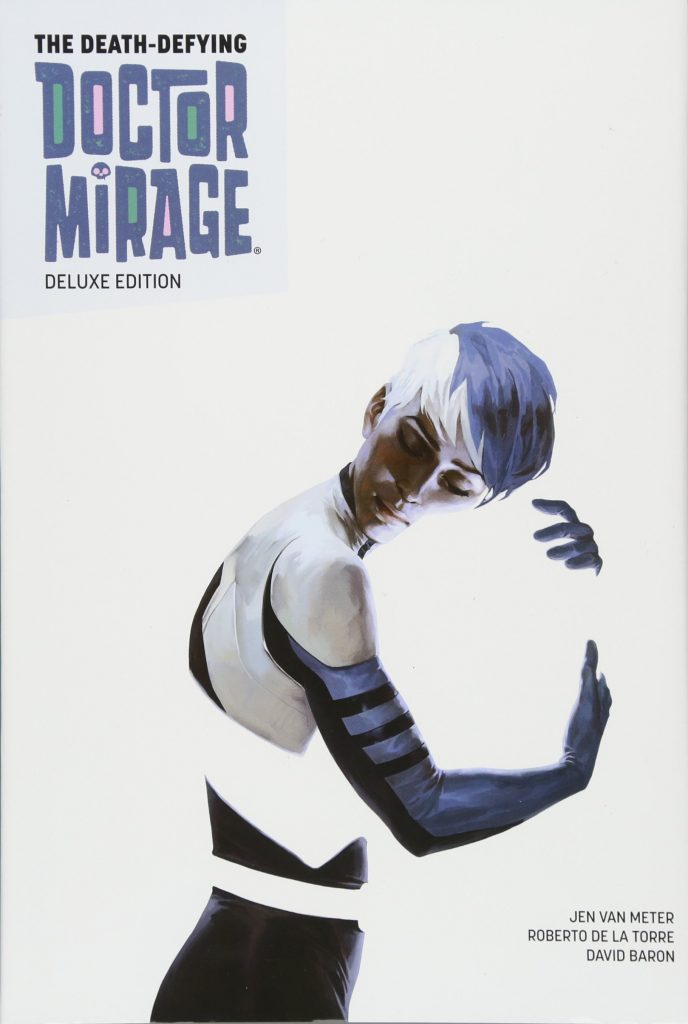 The Death-Defying Doctor Mirage Deluxe Edition