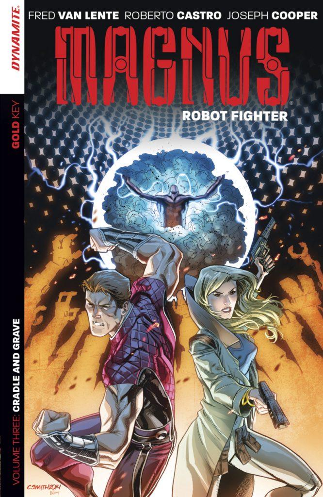 Magnus, Robot Fighter Volume Three: Cradle and Grave