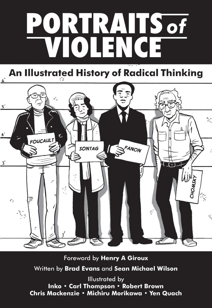 Portraits of Violence: An Ilustrated History of Radical Thinking