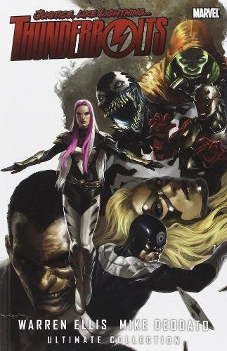 Thunderbolts by Warren Ellis and Mike Deodato: Ultimate Collection