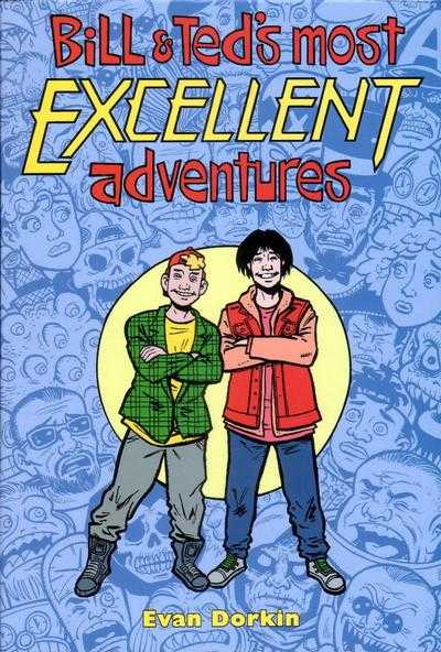 Bill & Ted's Most Excellent Adventures Volume Two