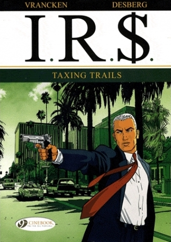 I.R.$. 1: Taxing Trails