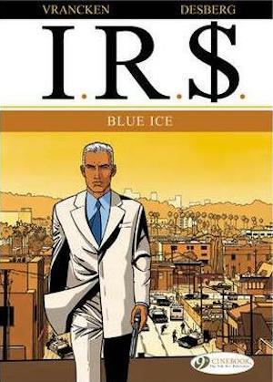 I.R.$. 2: Blue Ice