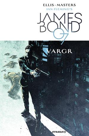 Ian Fleming's James Bond 007: Vargr