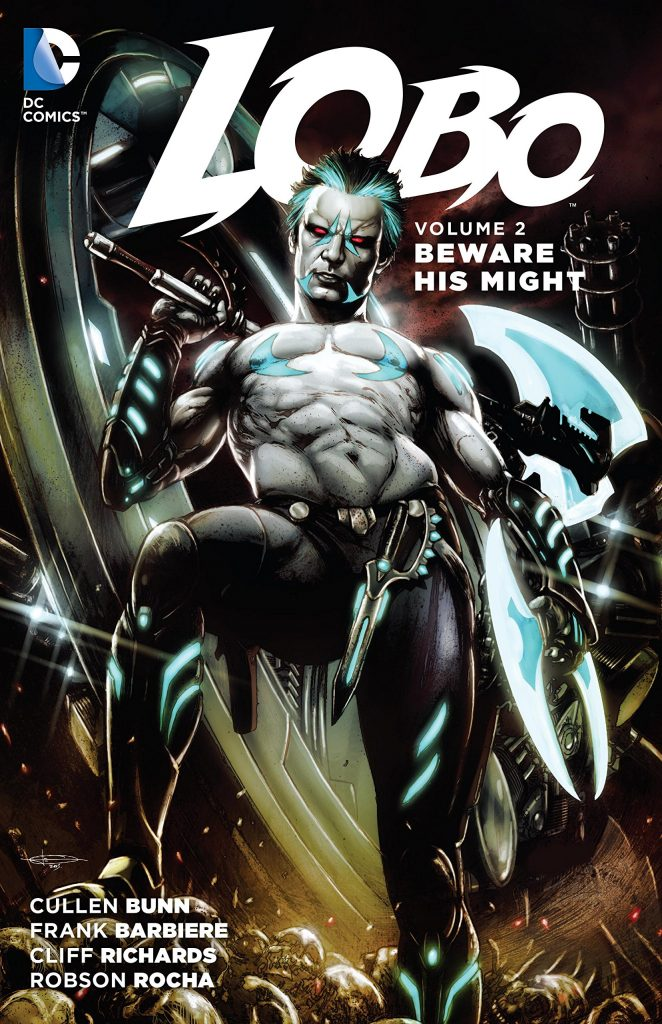 Lobo Volume 2: Beware His Might