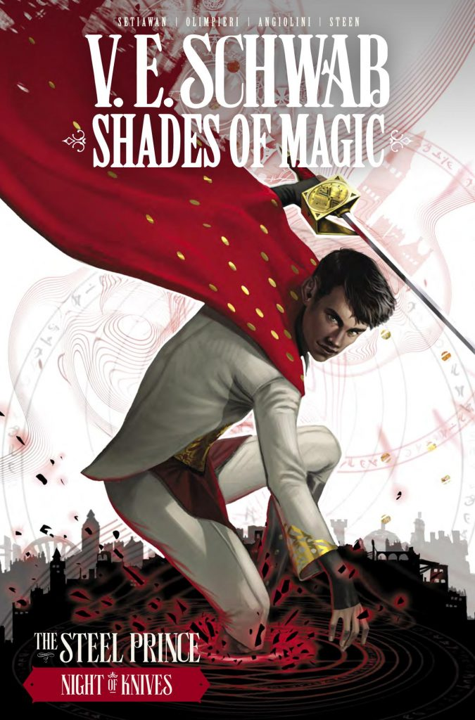 Shades of Magic: The Steel Prince – Night of the Knives