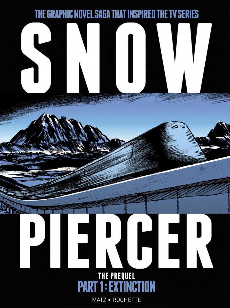 Snowpiercer: The Prequel Part 1 – Extinction