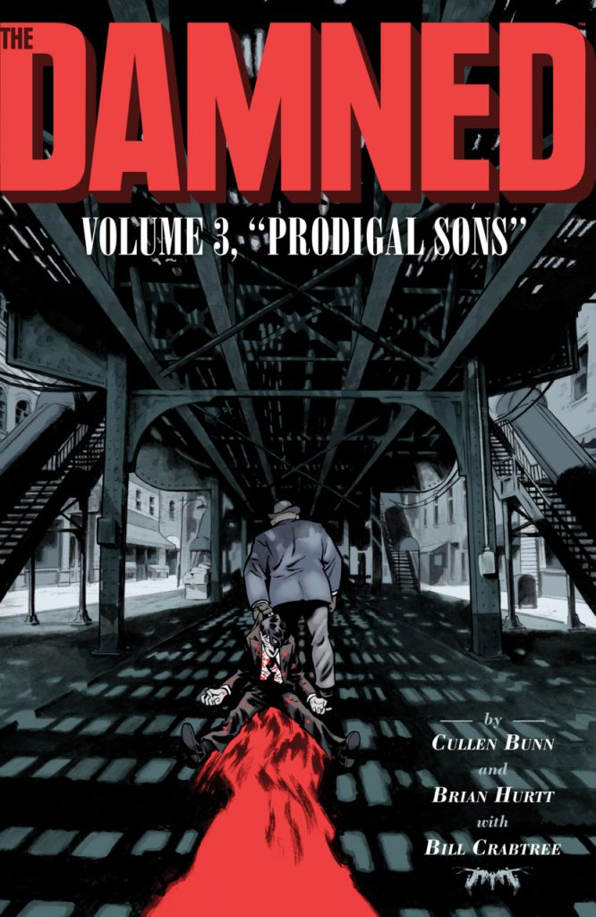 The Damned Volume 3: Prodigal Sons