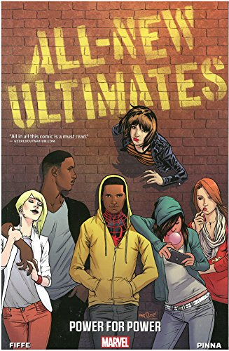 All-New Ultimates: Power For Power