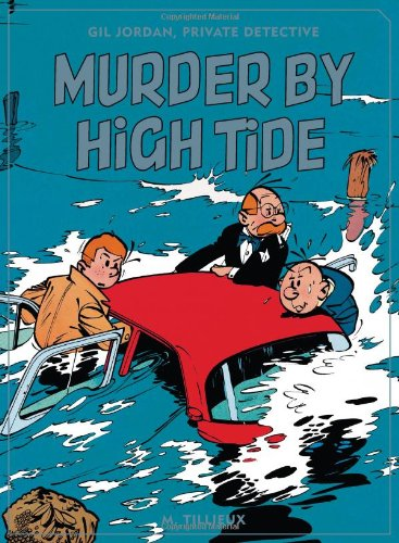 Gil Jordan, Private Detective: Murder By High Tide