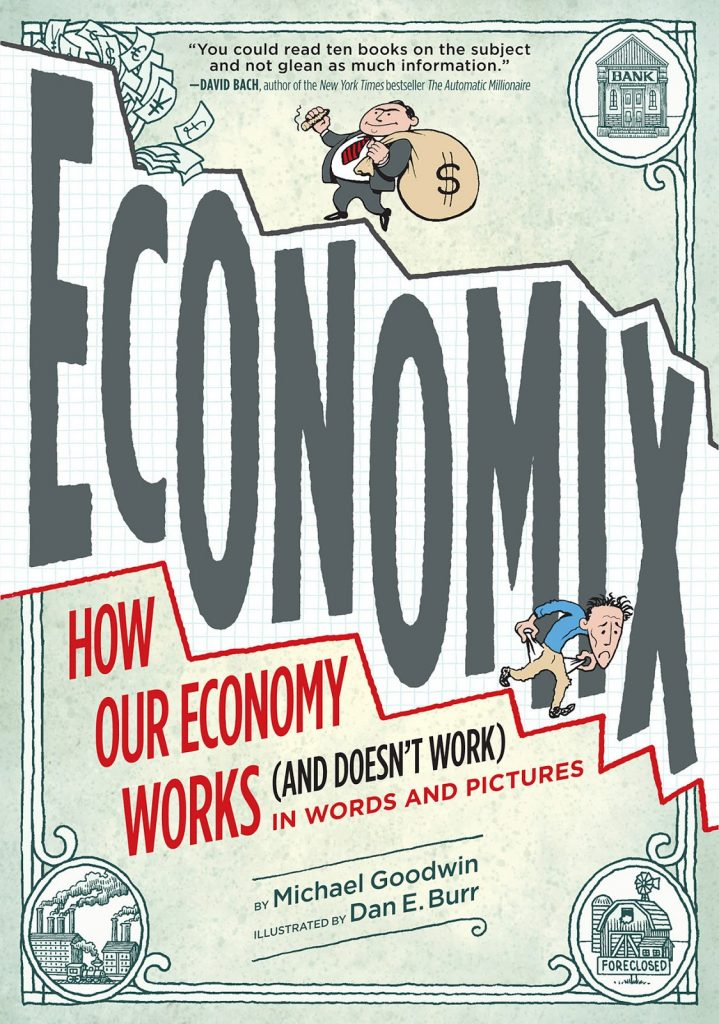 Economix: How and Why Our Economy Works