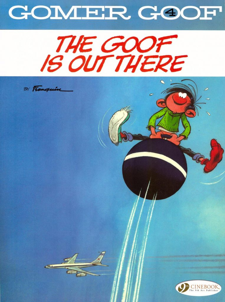 Gomer Goof 4: The Goof is Out There