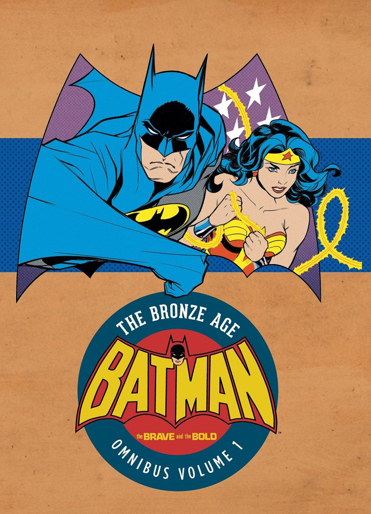 Batman: The Brave and the Bold – The Bronze Age Omnibus