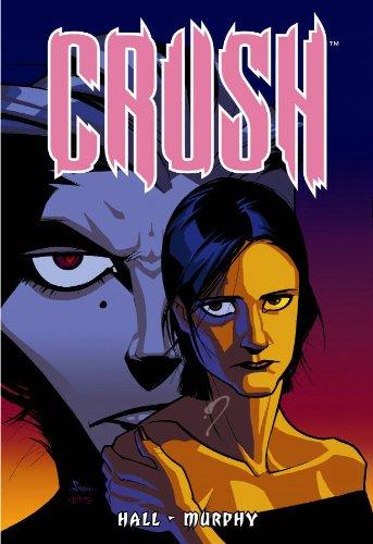 Crush Vol. 1