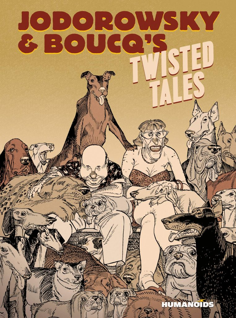 Jodorowsky & Boucq's Twisted Tales