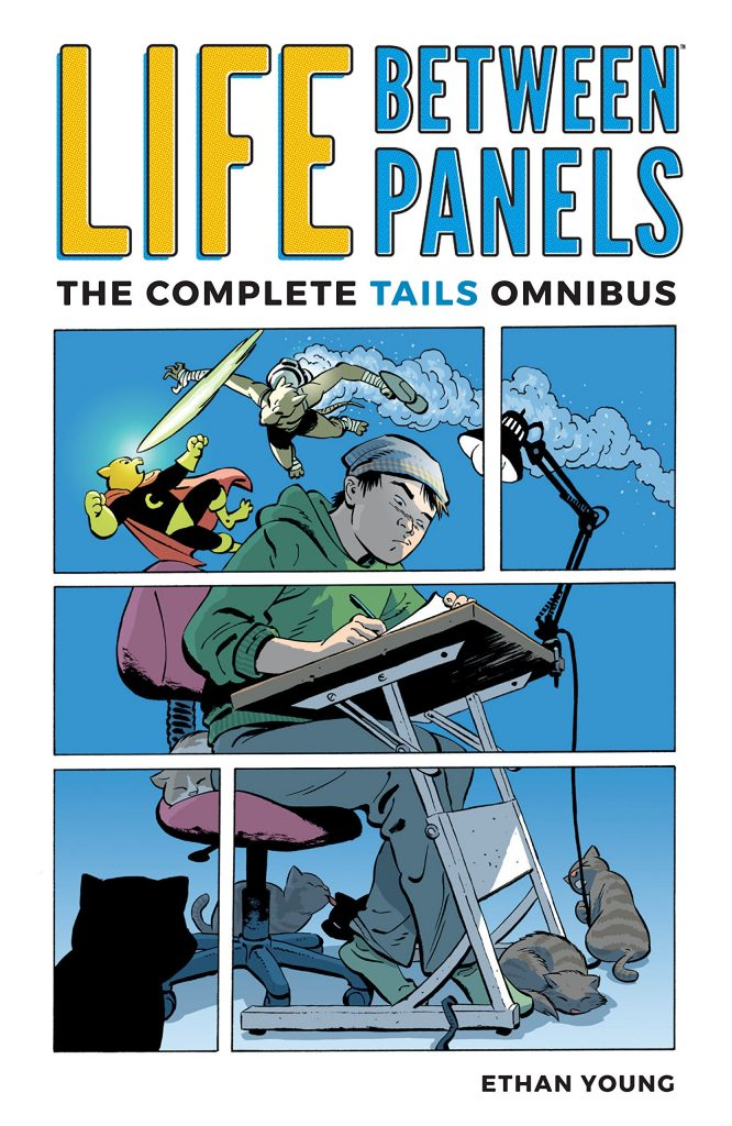 Life Between Panels: The Complete Tails Omnibus