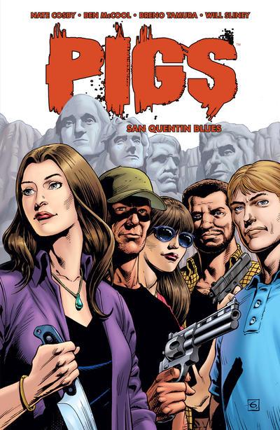 Pigs Vol. 2: San Quentin Blues