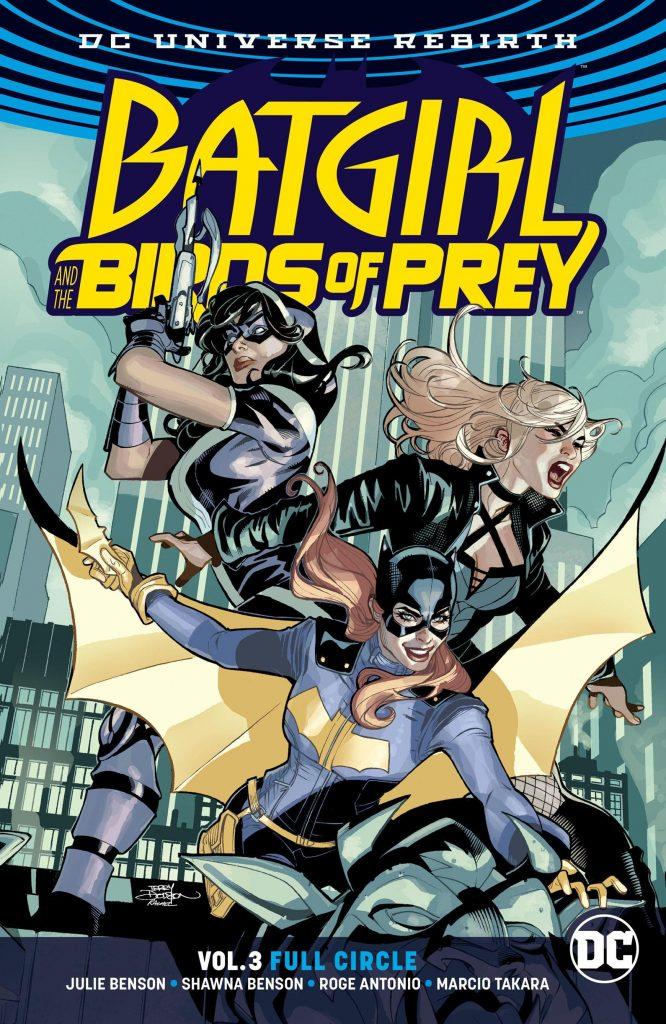 Batgirl and the Birds of Prey Vol. 3: Full Circle