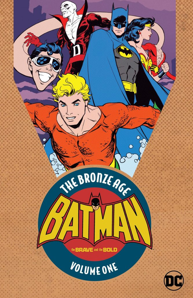 Batman: The Brave and the Bold – The Bronze Age Volume 1
