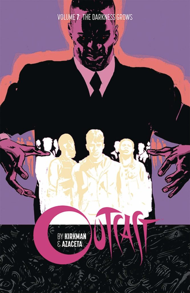 Outcast Volume 7: The Darkness Grows