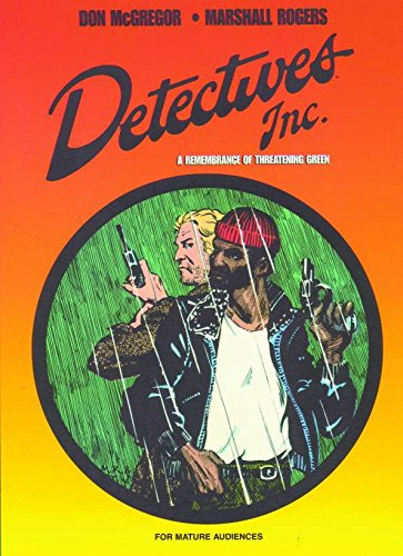Detectives Inc.: A Remembrance of Threatening Green