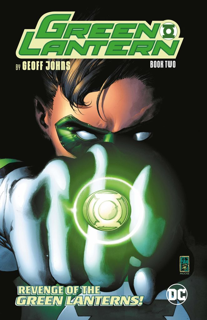 Green Lantern by Geoff Johns Book Two: Revenge of the Green Lanterns