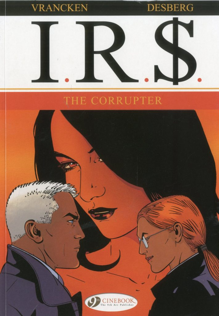 I.R.$. 4: The Corrupter