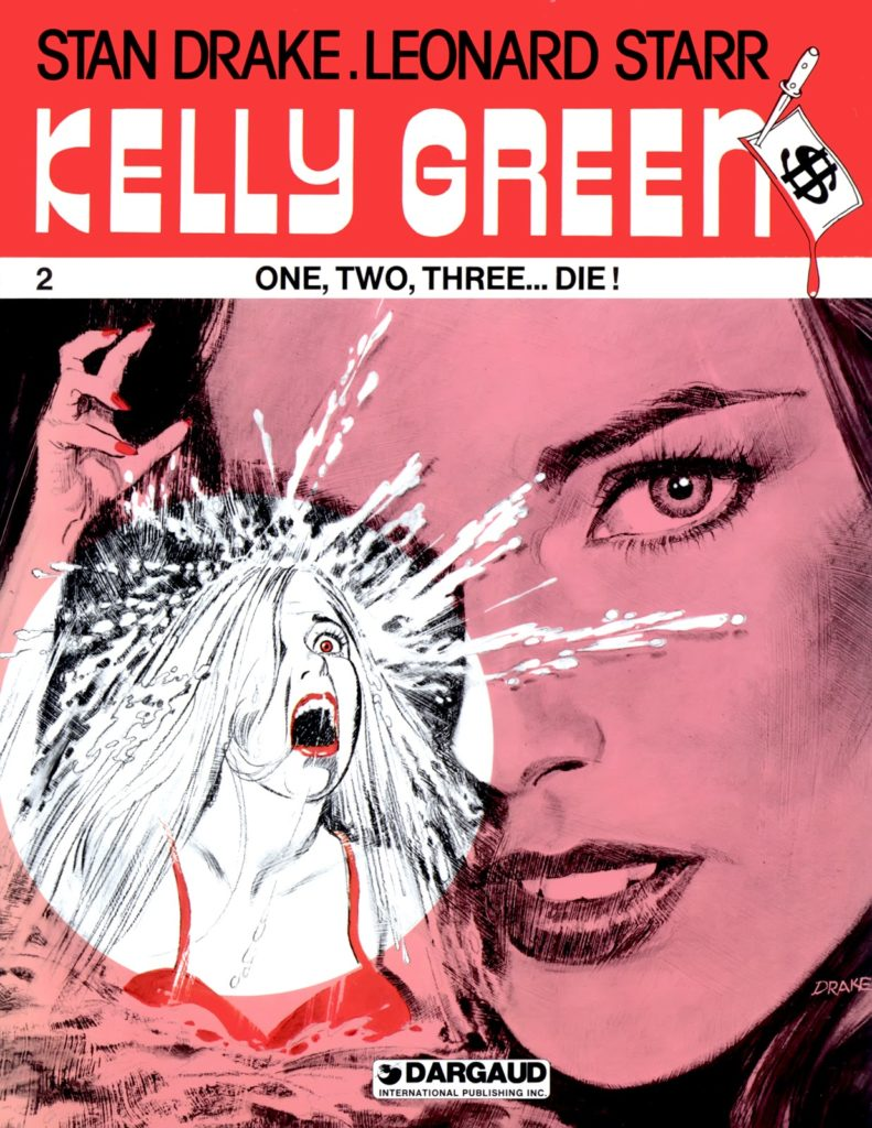 Kelly Green 2: One, Two, Three… Die!