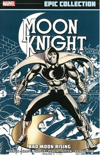 Marvel Epic Collection: Moon Knight – Bad Moon Rising