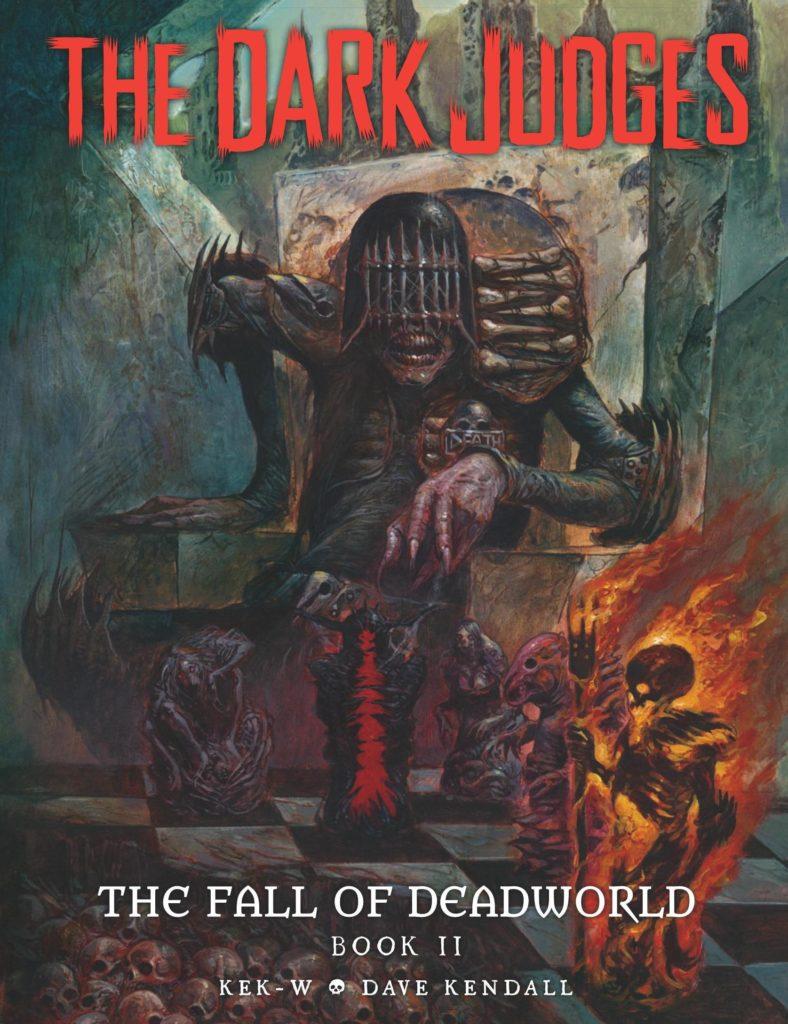 The Dark Judges: The Fall of Deadworld Book II