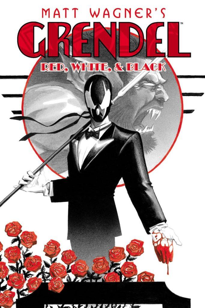 Grendel: Red, White & Black