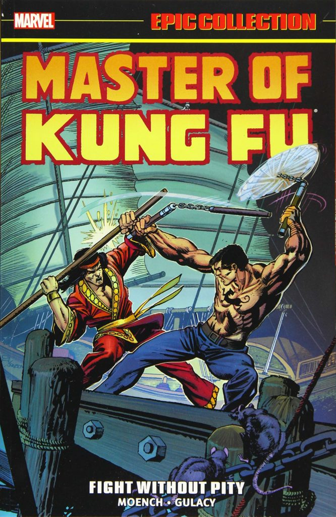 Marvel Epic Collection: Master of Kung-Fu – Fight Without Pity