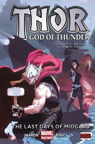 Thor God of Thunder: The Last Days of Midgard
