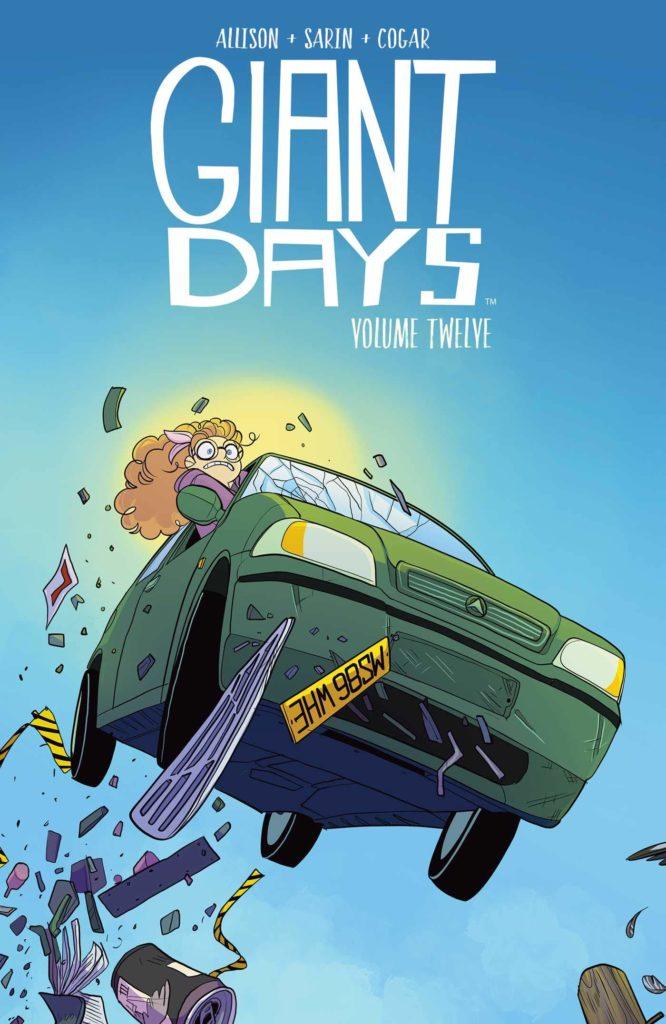 Giant Days Volume Twelve