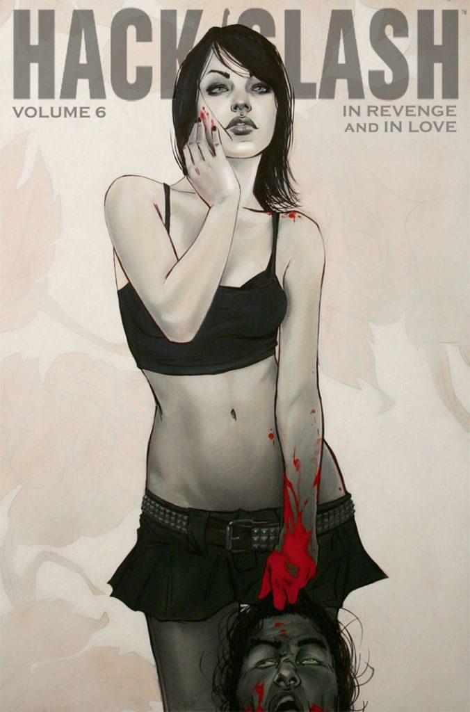 Hack/Slash Volume 6: In Revenge and In Love