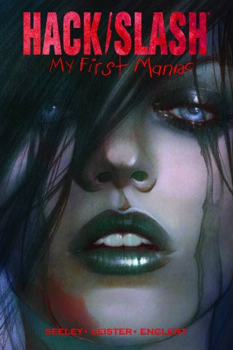 Hack/Slash: My First Maniac