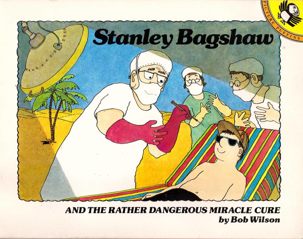 Stanley Bagshaw and the Rather Dangerous Miracle Cure