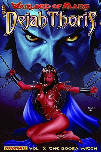 Warlord of Mars: Dejah Thoris Vol. 3 – The Boora Witch