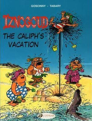 Iznogoud: The Caliph's Vacation