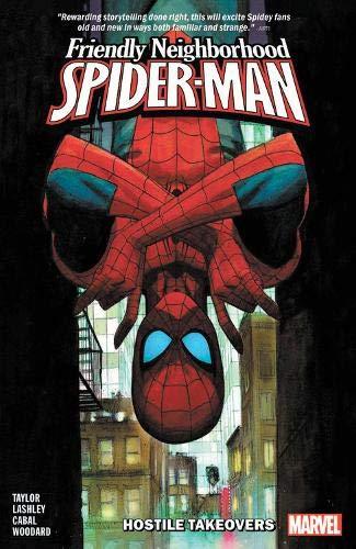 Friendly Neighborhood Spider-Man: Hostile Takeovers